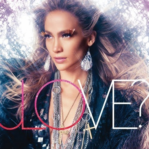 jennifer lopez love album track list. Click below for the track list