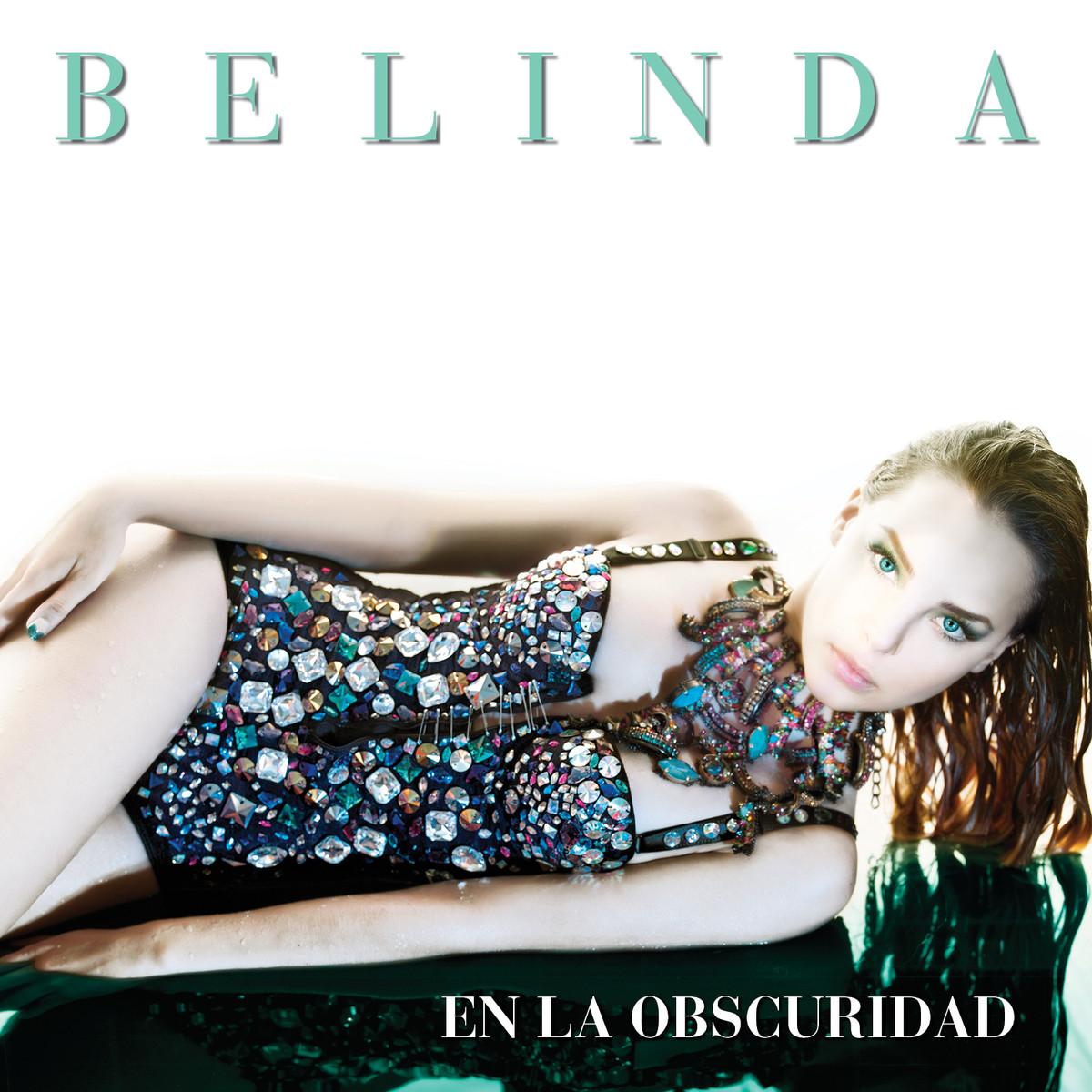 Belinda-En-La-Obscuridad-2013-1200x1200