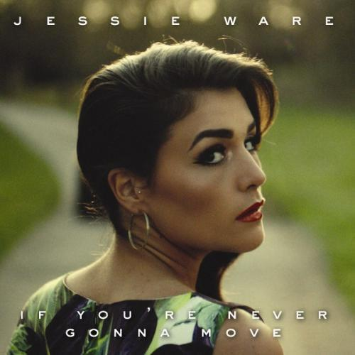 jessie ware if you;re gonna move