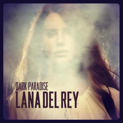 Sleeve %22Dark Paradise%22 by Lana Del Rey