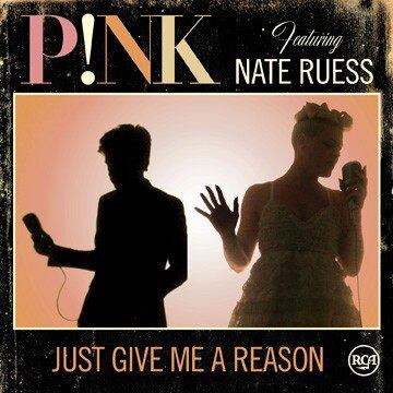 %22Just Give Me A Reason%22 by P!nk