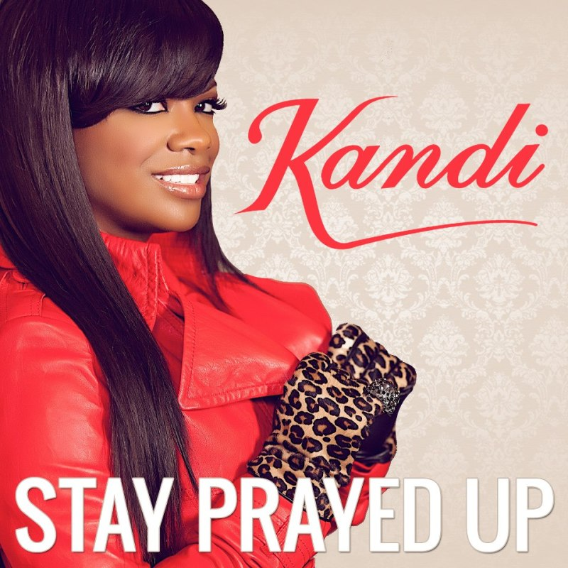 kandi buruss stay prayed up