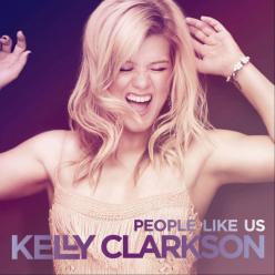 %22People Like Us%22 by Kelly Clarkson