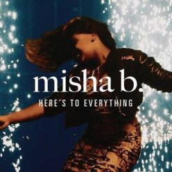 misha-b-heres-to-everything-single-artwork