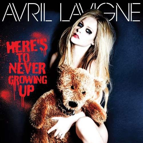 %22Here's To Never Growing Up%22 by Avril Lavigne