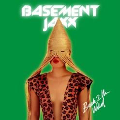 basement-jaxx-back-2-thewild-cover
