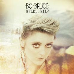 Bo-Bruce-Before-I-Sleep-2013-1200x1200