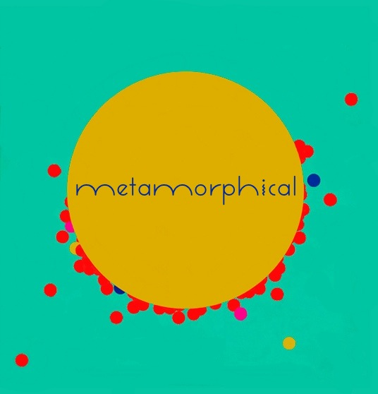 metamorphical